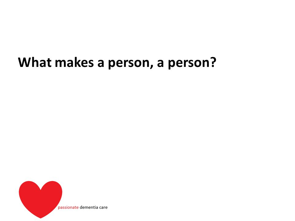 What makes a person, a person?
