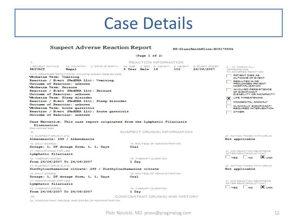 Case Details Piotr Nowicki, MD pnow@pragmalog.com12