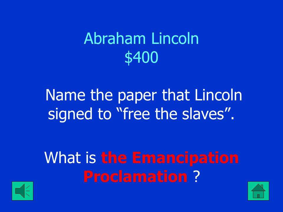 Abraham Lincoln $300 A war was going on while AL was president, name it. What is the Civil War