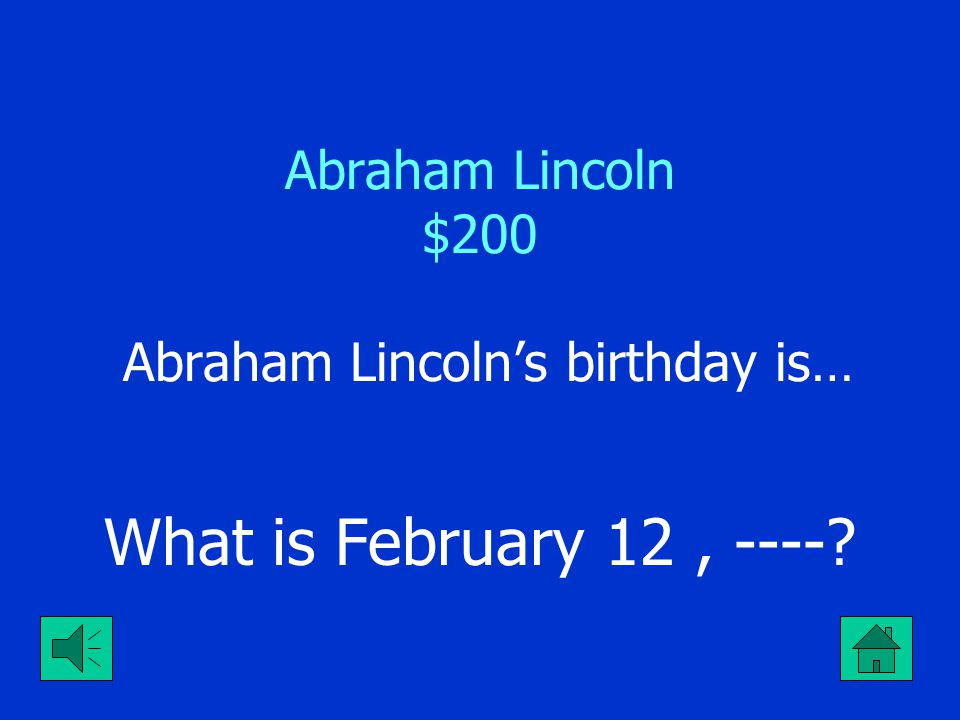 Abraham Lincoln $100 Abraham Lincoln was the ___ (number) president of the USA. What is sixteenth