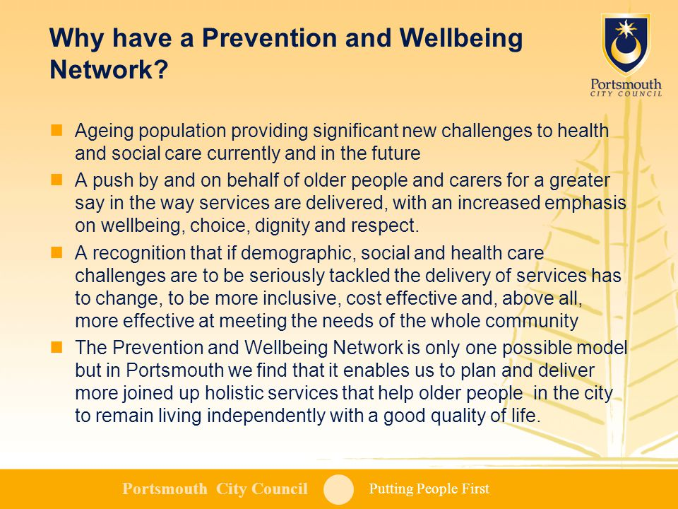 Putting People First Portsmouth City Council Why have a Prevention and Wellbeing Network.