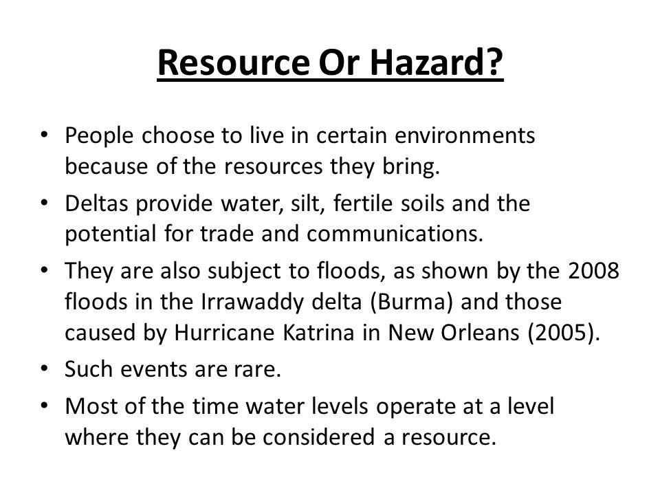 Resource Or Hazard.