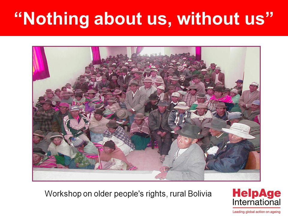 """Nothing about us, without us"" Workshop on older people's rights, rural Bolivia"