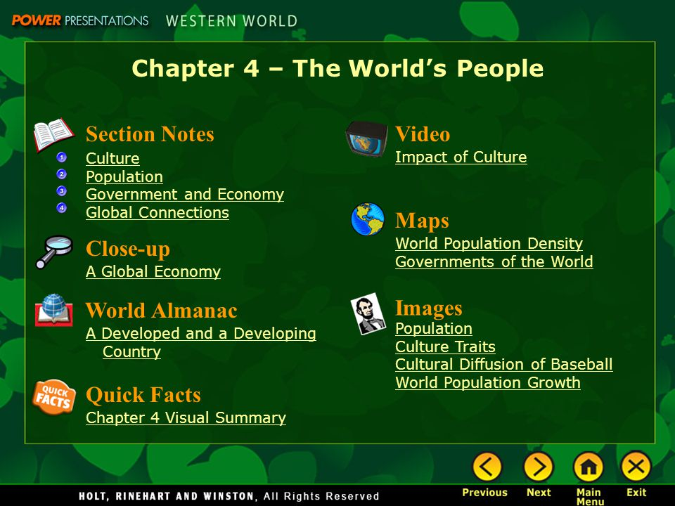 Chapter 4 – The World's People Section Notes Culture Population Government and Economy Global Connections Video Impact of Culture Images Population Cu