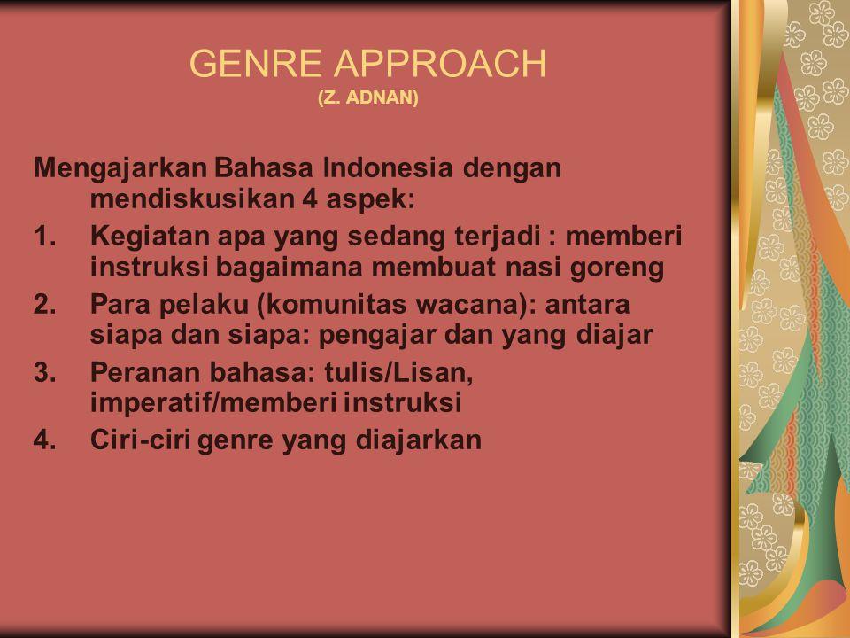 GENRE APPROACH (Z.
