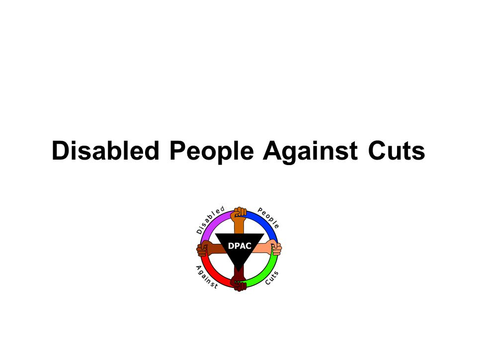Disabled People Against Cuts
