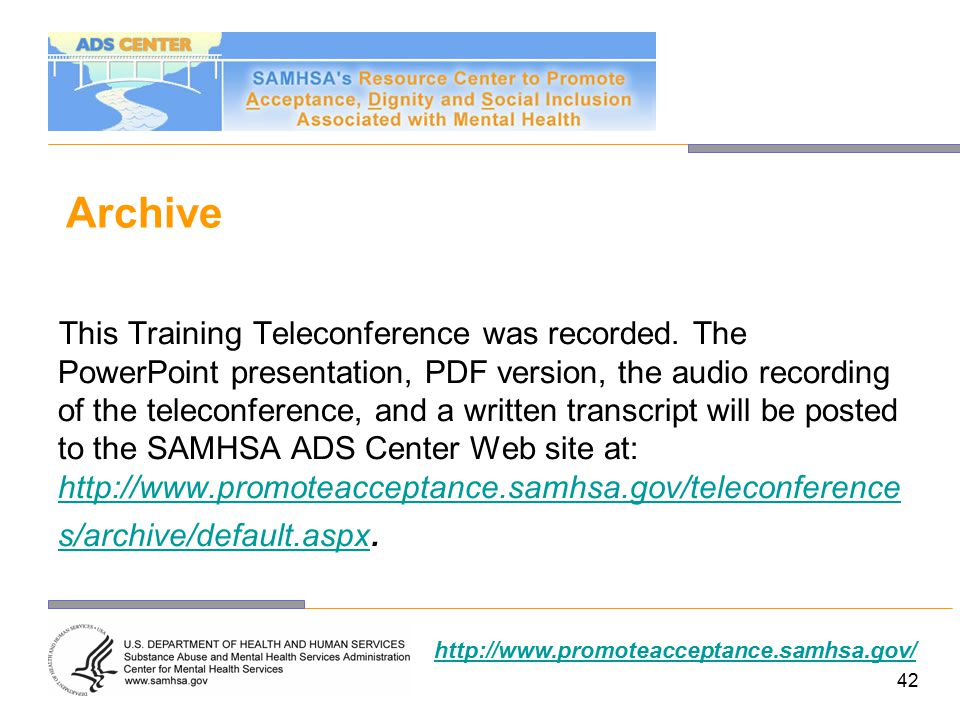 Archive This Training Teleconference was recorded.