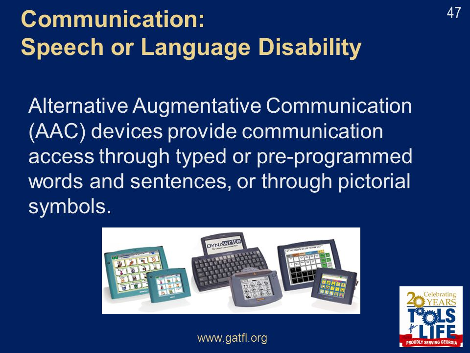 Alternative Augmentative Communication (AAC) devices provide communication access through typed or pre-programmed words and sentences, or through pict