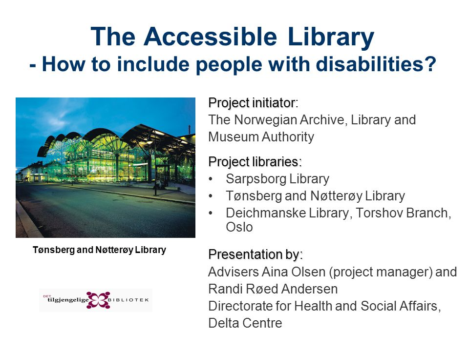 The Accessible Library - How to include people with disabilities.