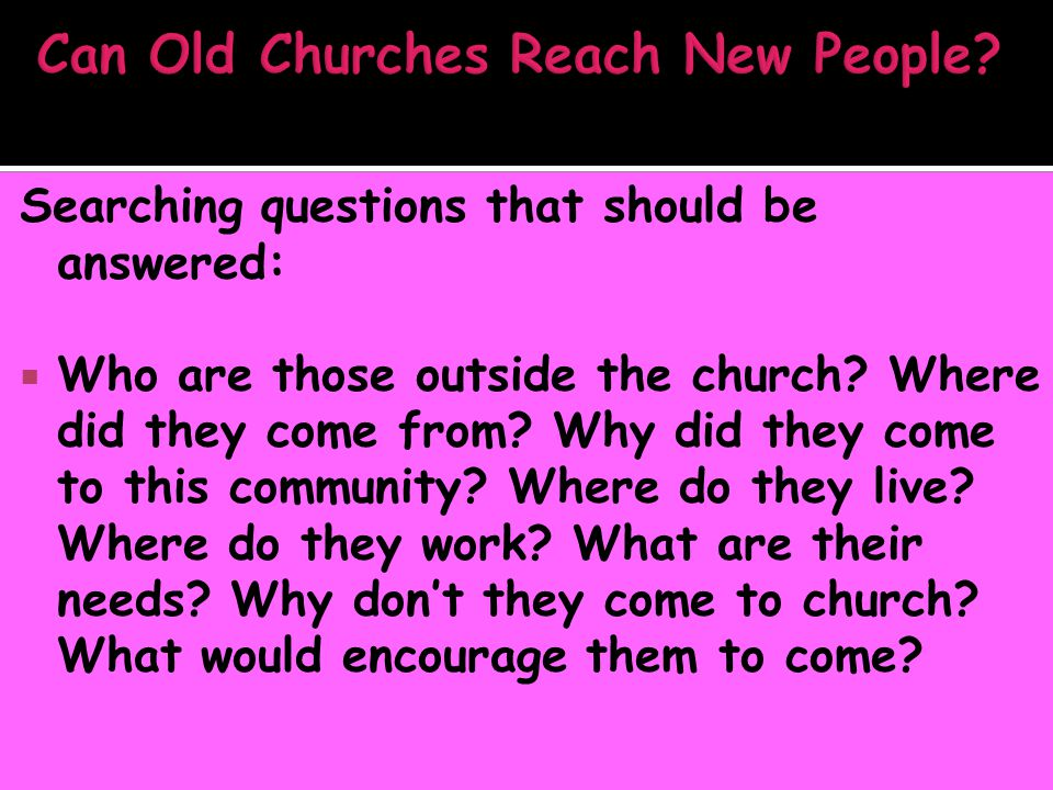 Searching questions that should be answered:  Who are those outside the church.