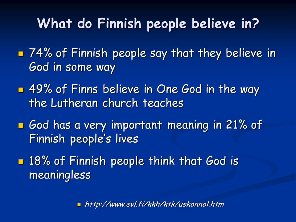 What do Finnish people believe in.