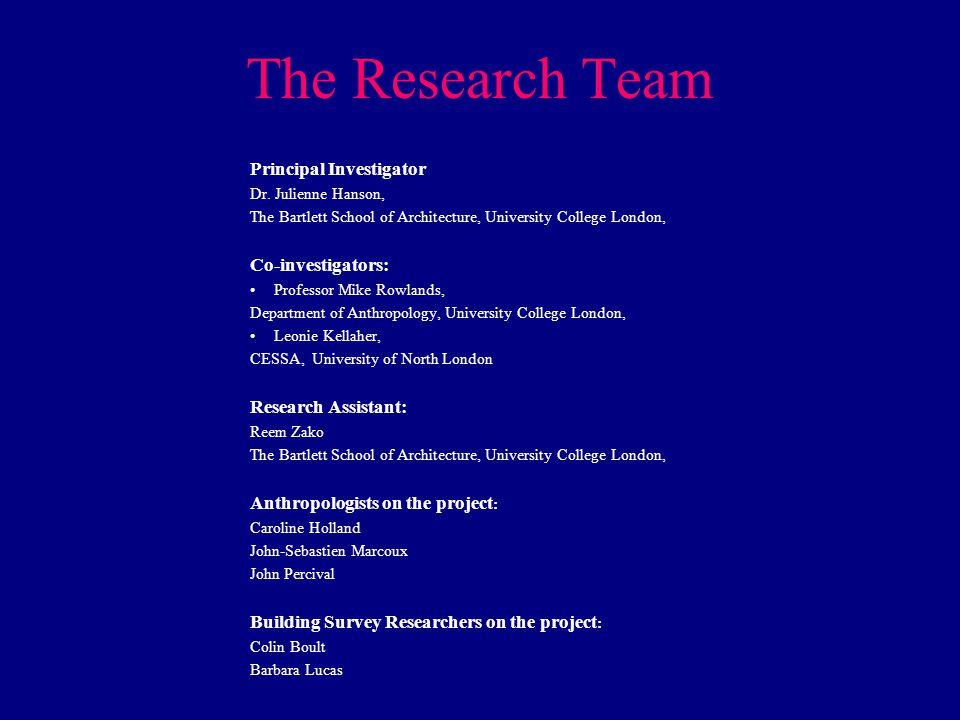 The Research Team Principal Investigator Dr.