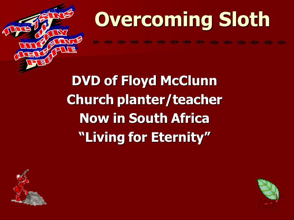 "DVD of Floyd McClunn Church planter/teacher Now in South Africa ""Living for Eternity"""