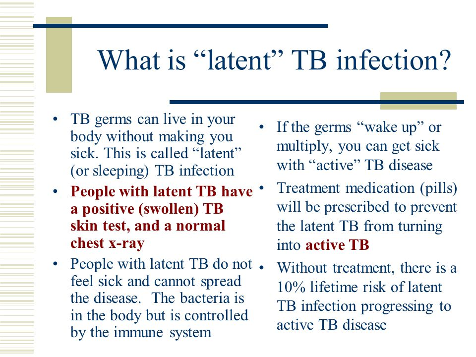What is latent TB infection.