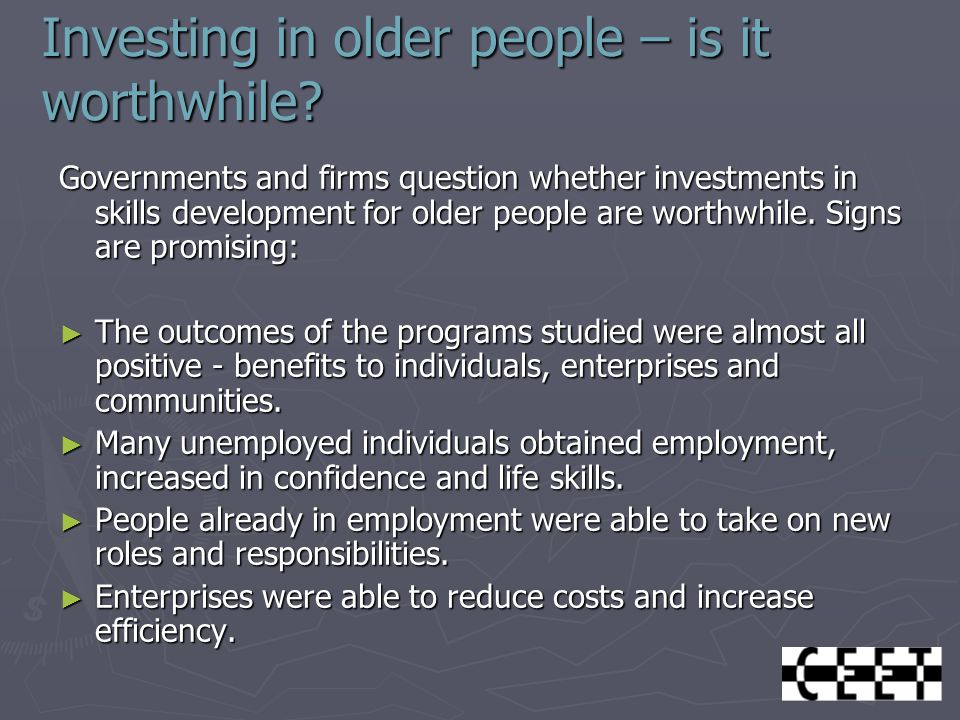 Investing in older people – is it worthwhile.