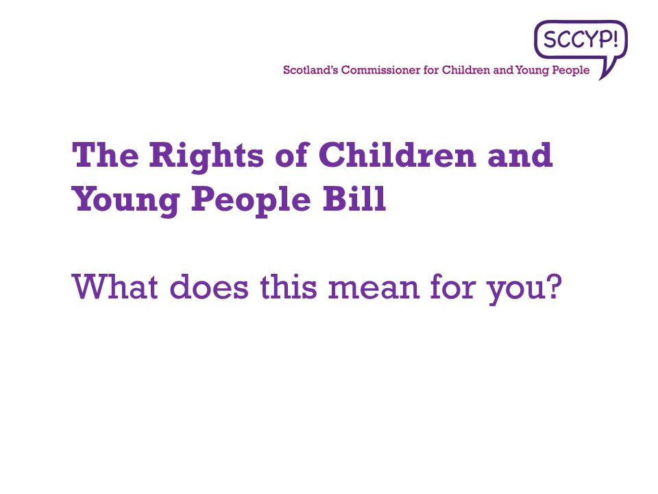 Contact Information Tel: 0131 558 3733 Twitter: @RightsSCCYP Website: www.sccyp.org.ukwww.sccyp.org.uk Email: info@sccyp.org.uk