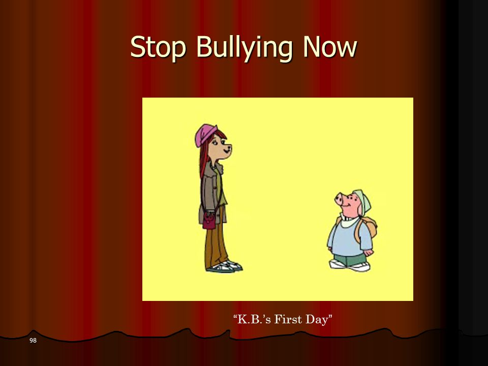 Stop Bullying Now 98 K.B.'s First Day