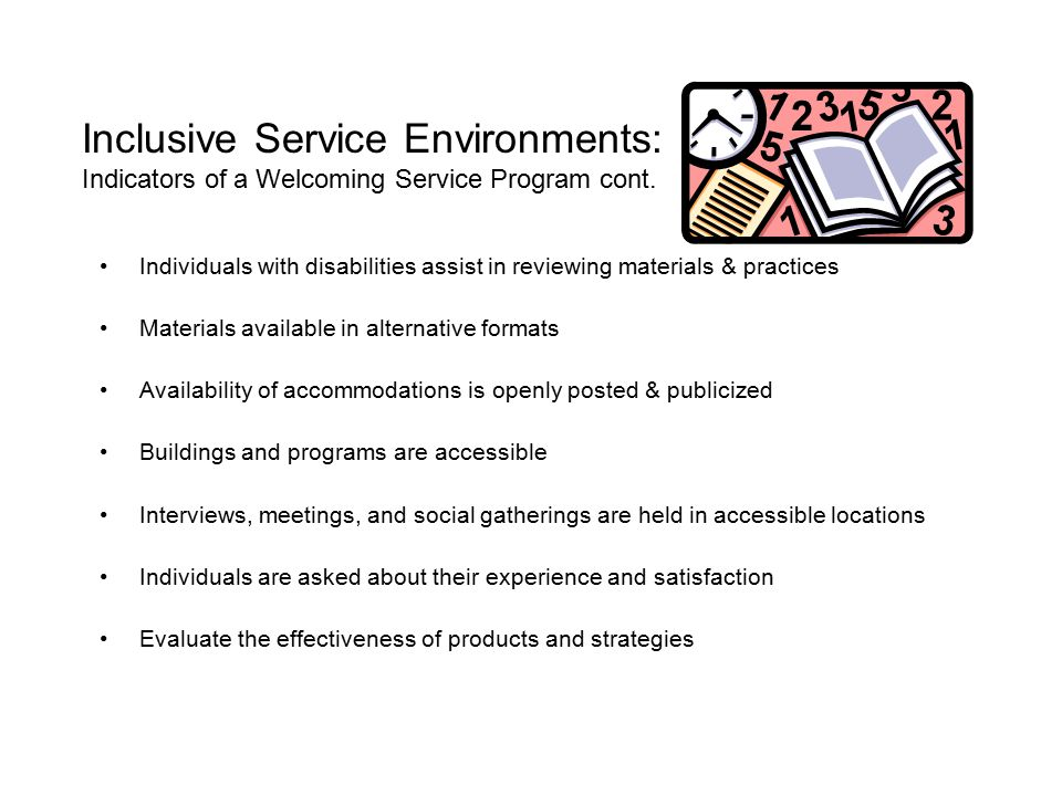 Inclusive Service Environments: Indicators of a Welcoming Service Program cont.