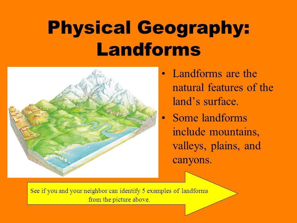Geography Geography is the study of the earth's physical and cultural features. These features include mountains, rivers, people, cities, and countrie