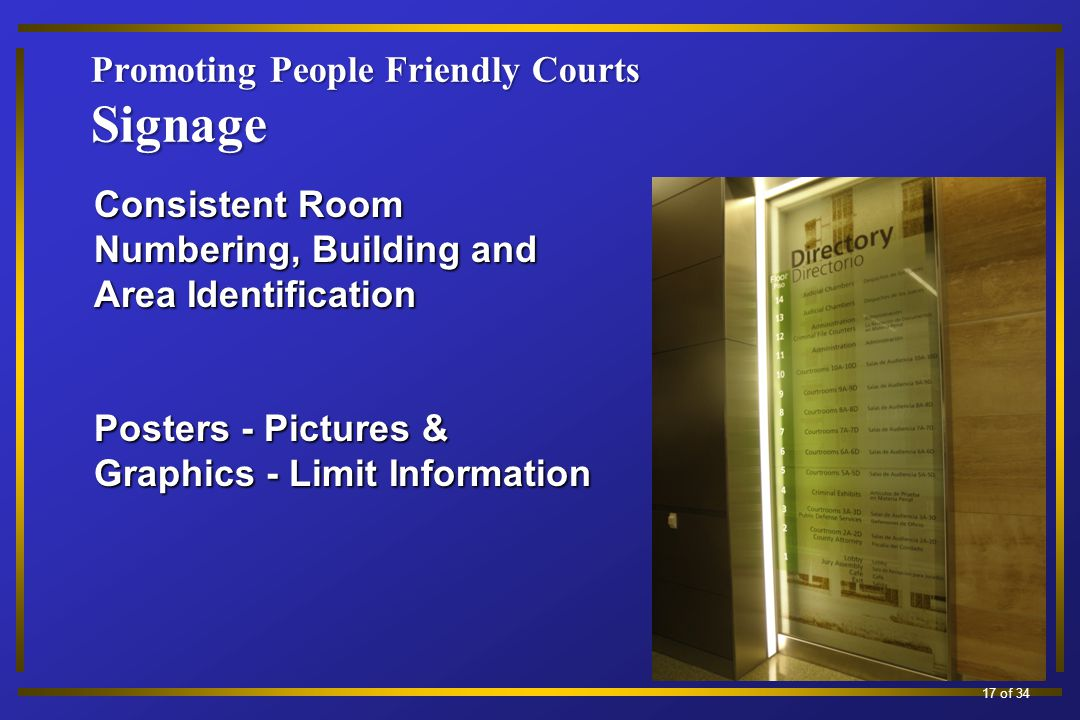 Promoting People Friendly Courts Signage Consistent Room Numbering, Building and Area Identification Posters - Pictures & Graphics - Limit Information 17 of 34