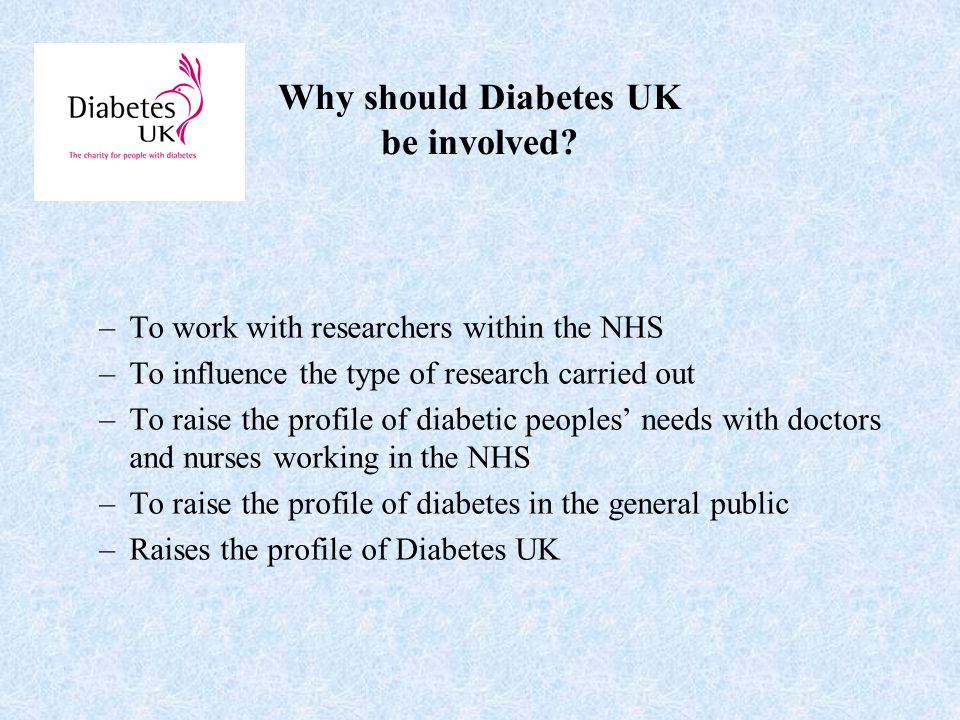 Why should Diabetes UK be involved.
