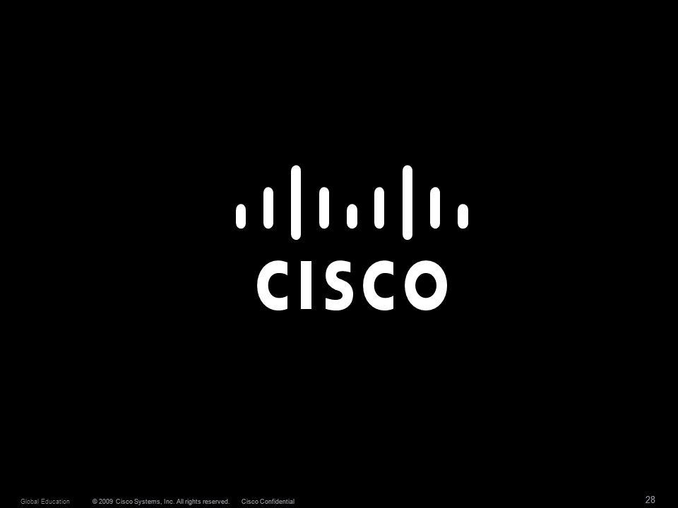 28 © 2009 Cisco Systems, Inc.