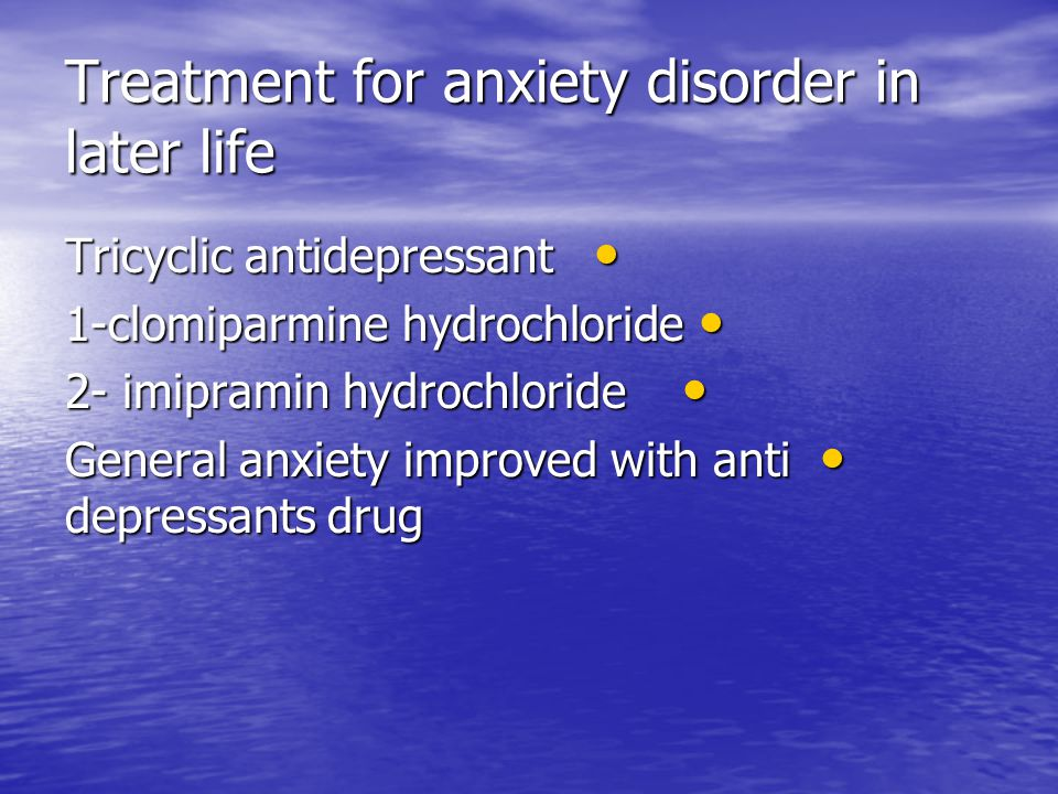 Other factors induce anxiety Aspect of environment Aspect of environment Medication side effects {table 17.3} Medication side effects {table 17.3} Alcohol intoxication or withdrawal Alcohol intoxication or withdrawal *factors contribute to poor recognition *factors contribute to poor recognition 1-other common mental disorder 1-other common mental disorder 2- medical co-morbidity 2- medical co-morbidity 3- early age of onest and no treatment 3- early age of onest and no treatment