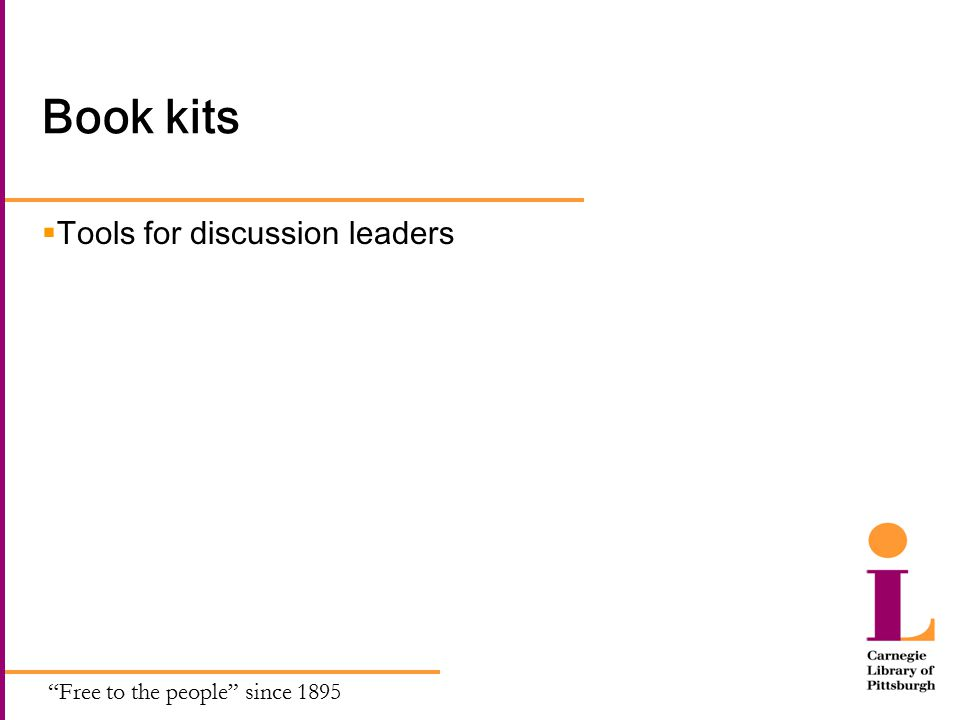 Free to the people since 1895 Book kits  Tools for discussion leaders
