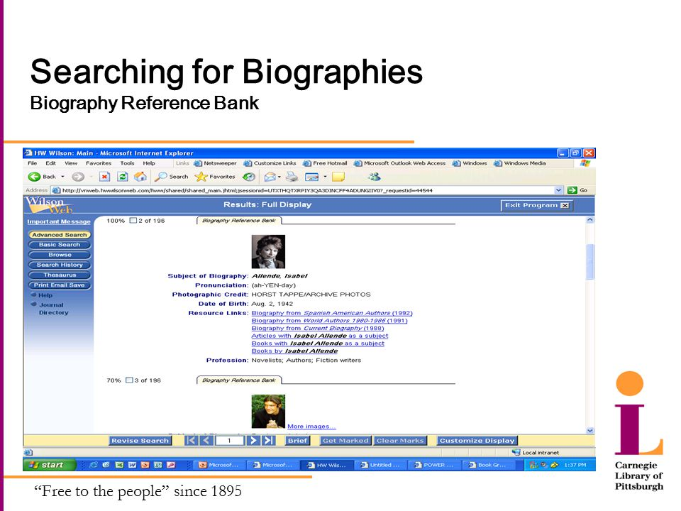 Free to the people since 1895 Searching for Biographies Biography Reference Bank
