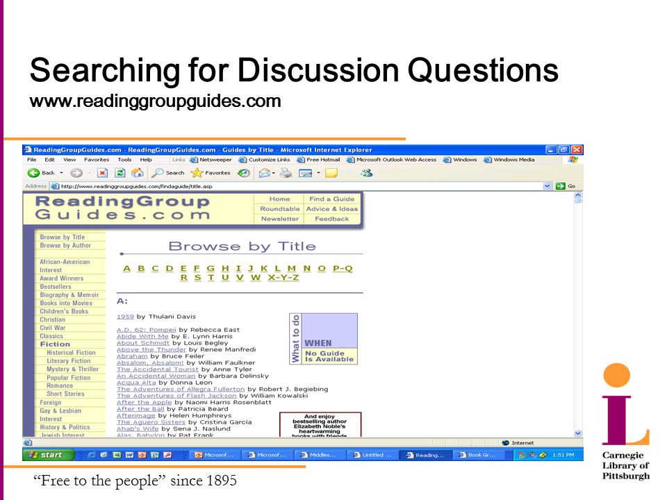 Free to the people since 1895 Searching for Discussion Questions www.readinggroupguides.com