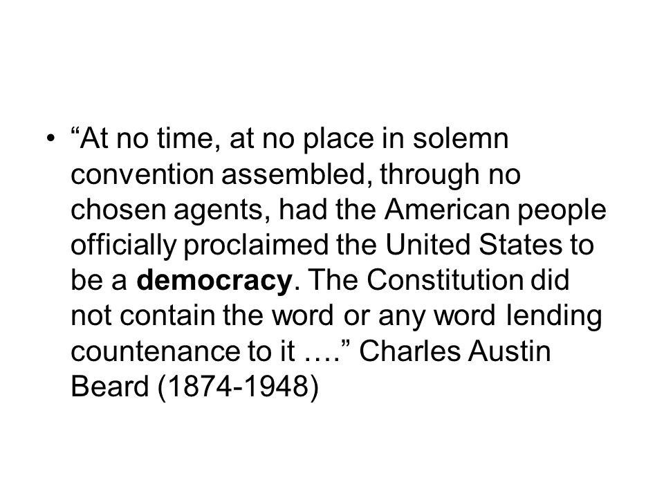 """""""At no time, at no place in solemn convention assembled, through no chosen agents, had the American people officially proclaimed the United States to"""
