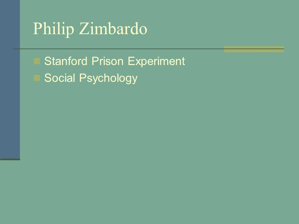 Philip Zimbardo Stanford Prison Experiment Social Psychology