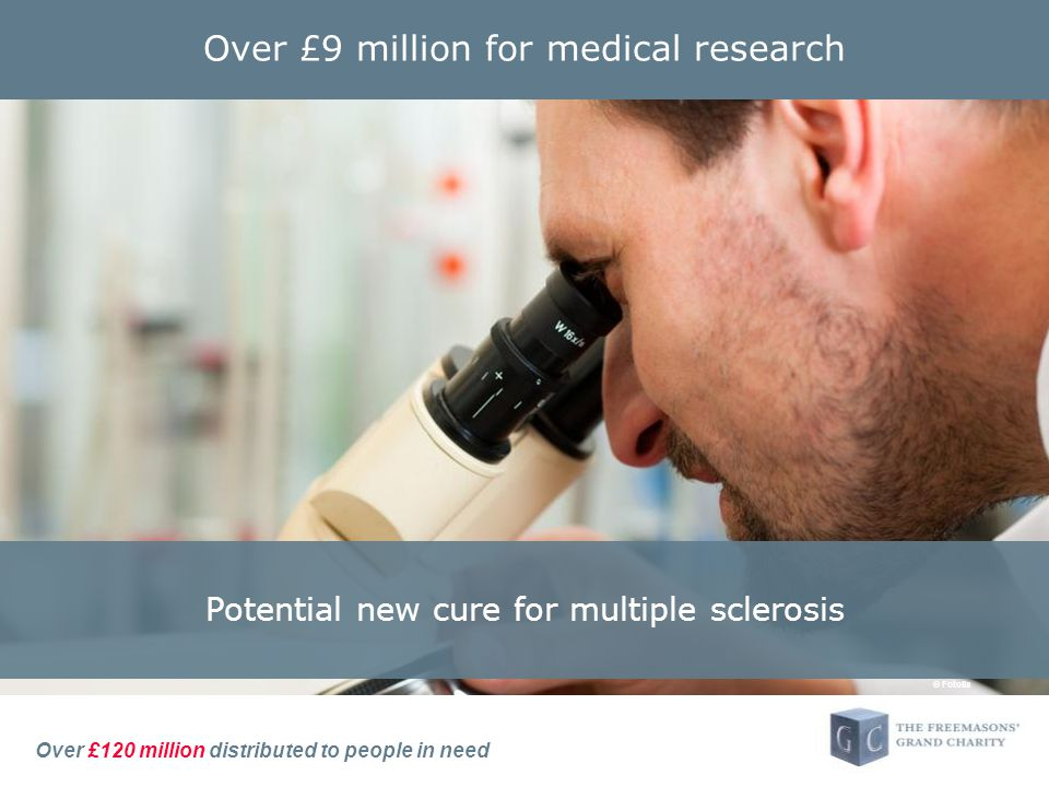 Over £120 million distributed to people in need Over £9 million for medical research Potential new cure for multiple sclerosis © Fotolia