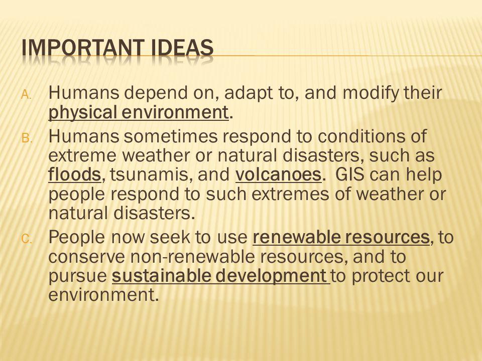  Seismic Activity  Tsunami  El Nino/La Nina  Climate Change  Renewable Resources  Non-Renewable Resources  Biodiversity  GIS  Sustainable Development