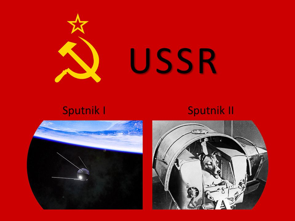 Sputnik IISputnik I USSR