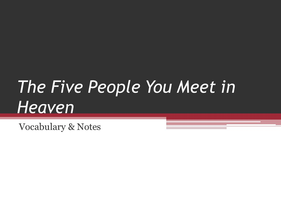 The Five People You Meet in Heaven Vocabulary & Notes