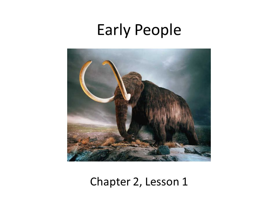 Lesson Objectives Identify possible explanations of how people came to live in the Americas.