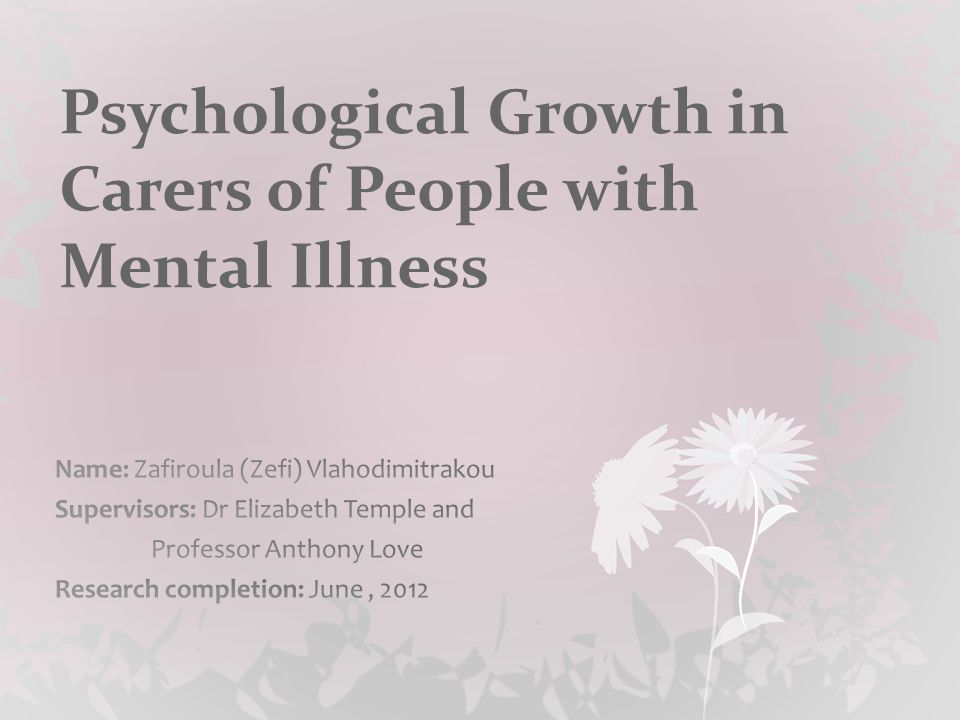 Psychological Growth in Carers of People with Mental Illness