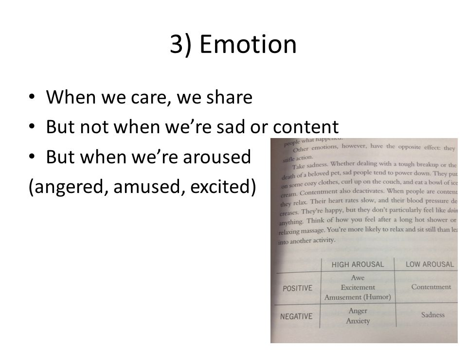 3) Emotion When we care, we share But not when we're sad or content But when we're aroused (angered, amused, excited)