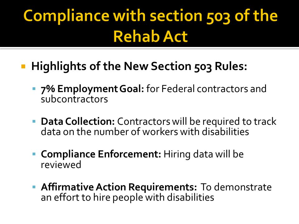  Invitation to Self-Identify: Federal contractors can now ask job applicants to voluntarily self- identify as an individual with a disability  Summary of new rules, and links to additional information including new Section 503 rule text Summary of new rules, and links to additional information including new Section 503 rule text  Overview of major differences between current and new Section 503 regulations Overview of major differences between current and new Section 503 regulations