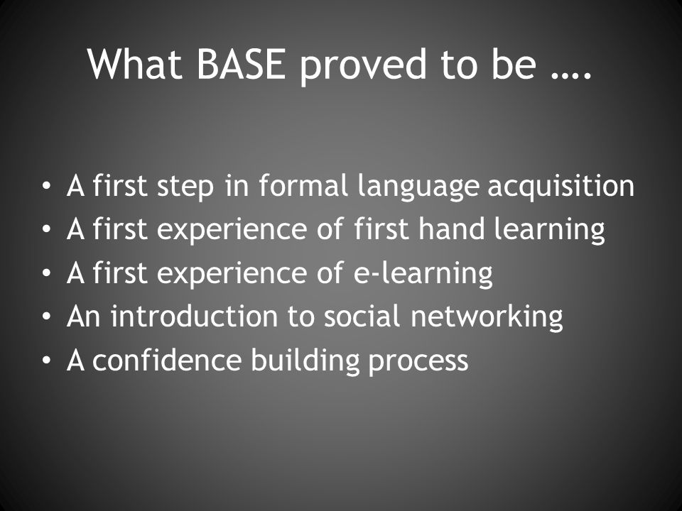 What BASE proved to be ….