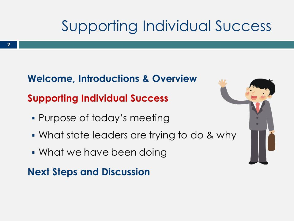 Supporting Individual Success 3 This is the name of a big project to make changes in Maine about your services.