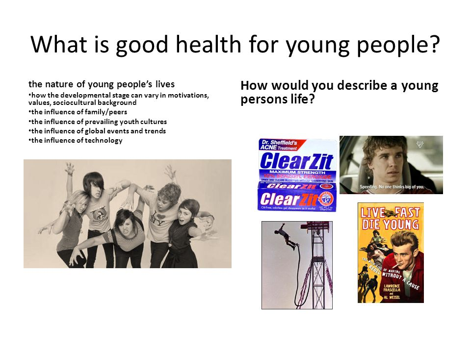 What is good health for young people.