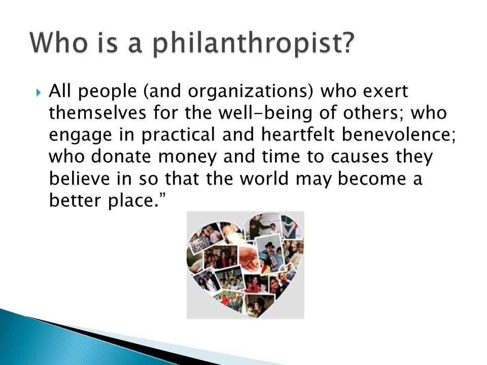  Today's Donor Sophisticated and Savvy Less likely to give us the benefit of the doubt Motivations are more complex and needs are greater Giving While Living Social entrepreneurs and investors