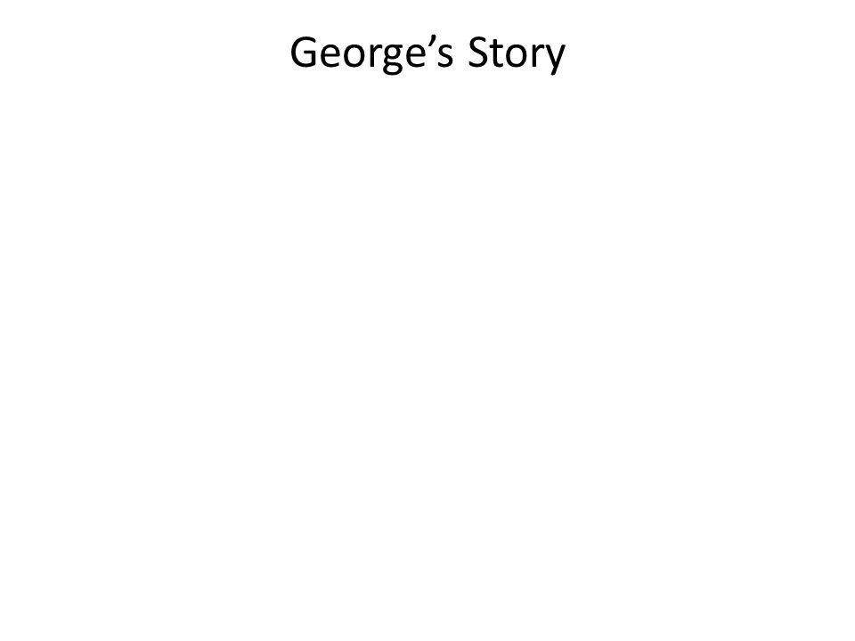 George's Story
