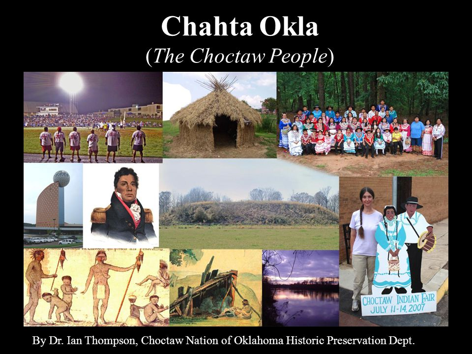 Chahta Okla (The Choctaw People) By Dr.