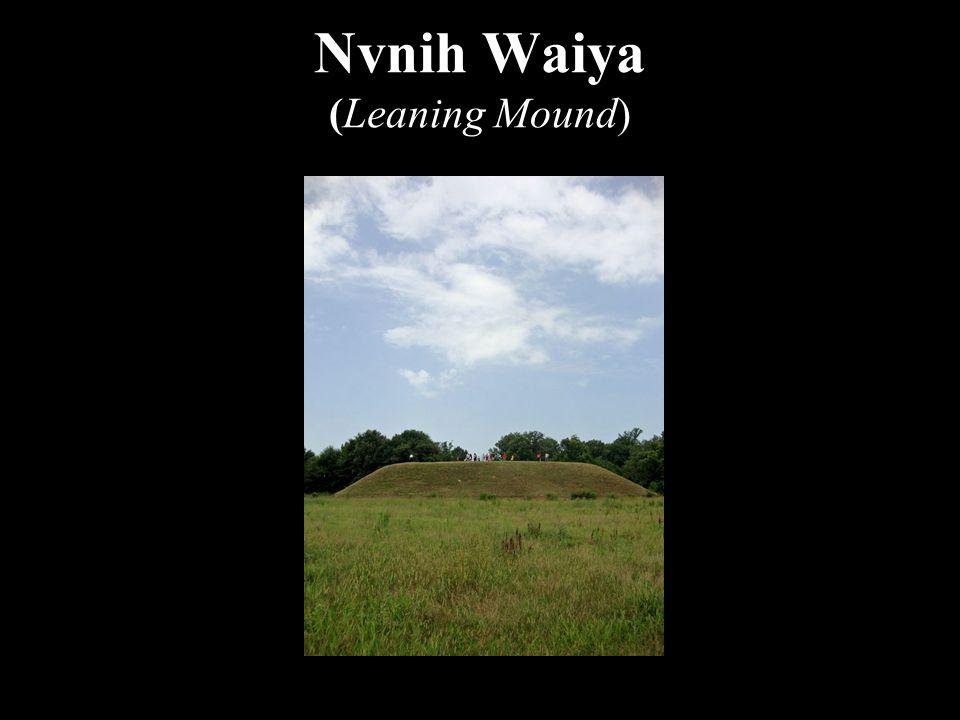 Nvnih Waiya (Leaning Mound)