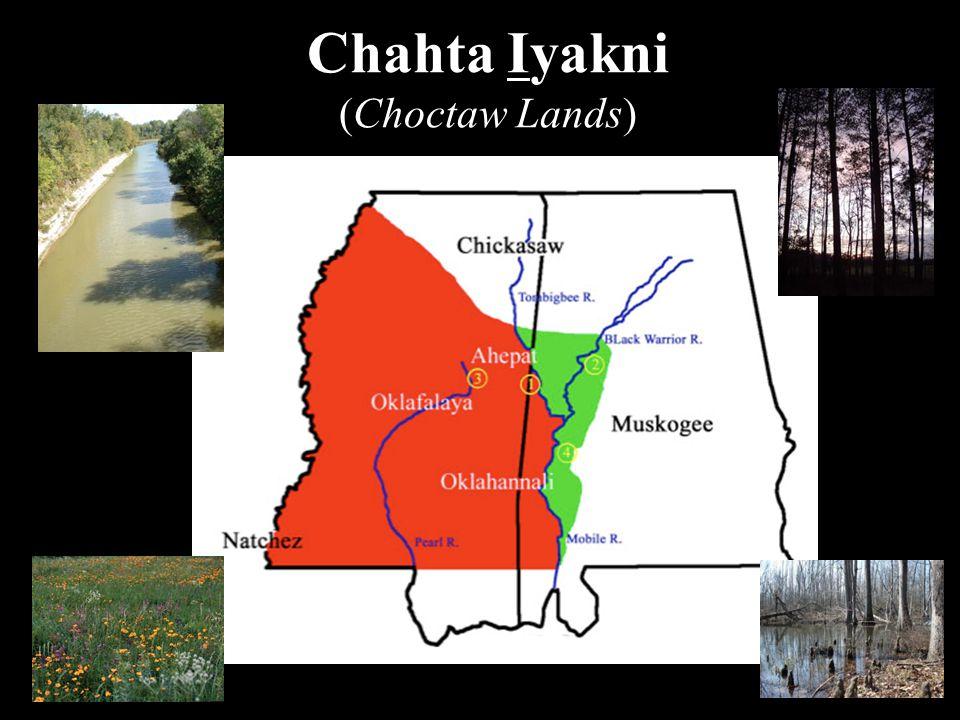 Chahta Iyakni (Choctaw Lands)