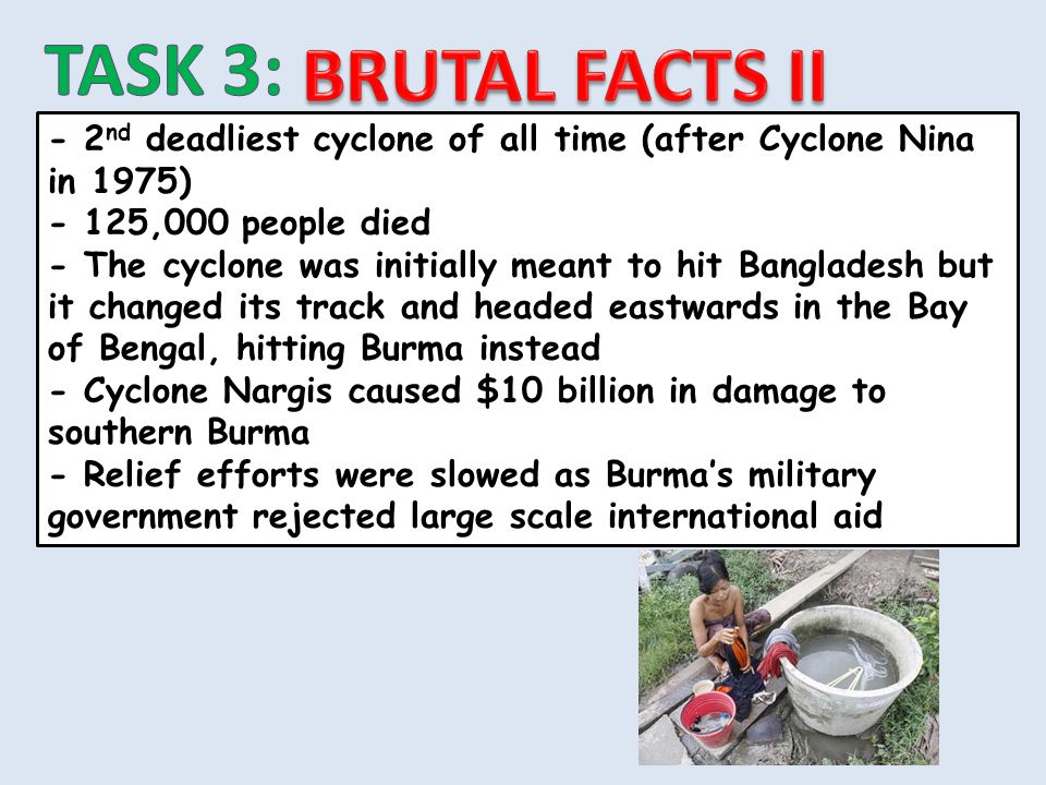 - 2 nd deadliest cyclone of all time (after Cyclone Nina in 1975) - 125,000 people died - The cyclone was initially meant to hit Bangladesh but it cha