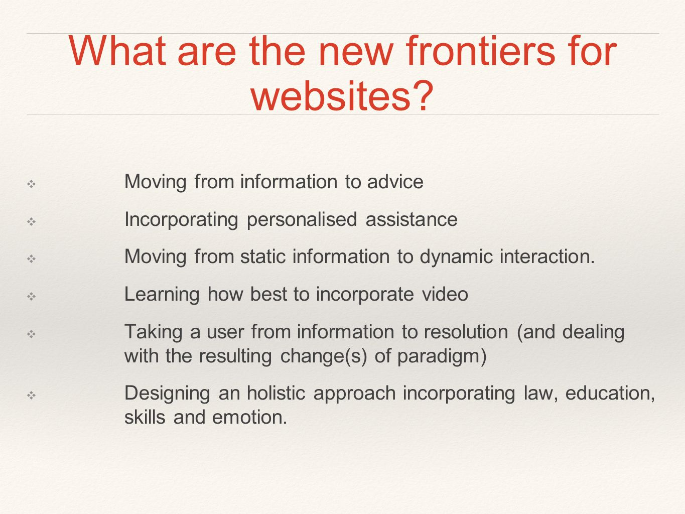 What are the new frontiers for websites.